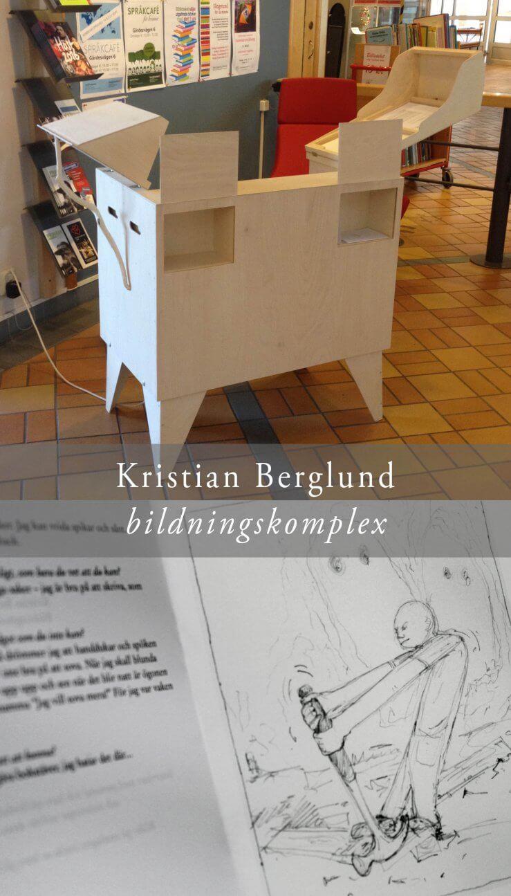 Kristian Berglund Bildningskomplex
